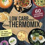Low-Carb Rezepte für den Thermomix